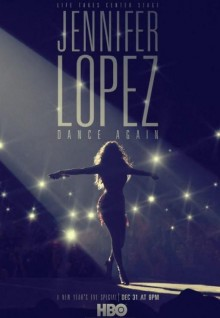 Jennifer Lopez: Dance Again (TV)