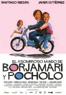 El asombroso mundo de Borjamari y Pocholo