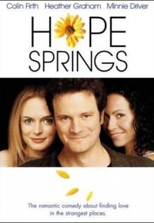 Hope Springs  (Florece la esperanza)